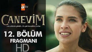 Download Canevim 12. Bölüm Fragmanı Video