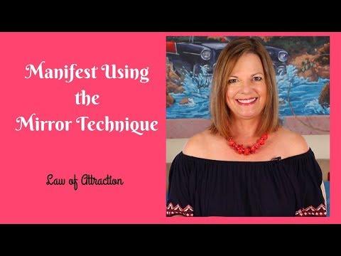 Manifest Using The Mirror Technique