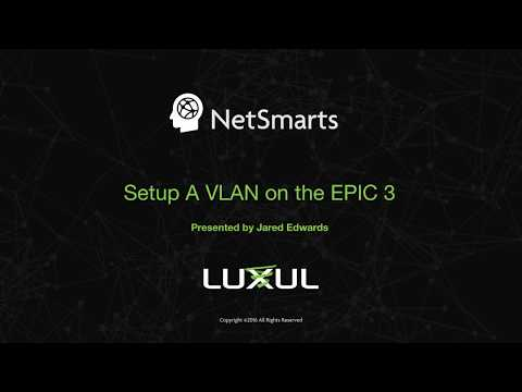 How To: Setup a VLAN on an Epic 3 Router