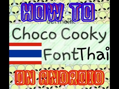 How to install Choco Cooky font on Android [ROOT]