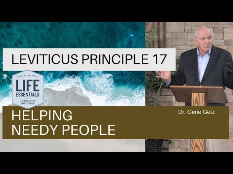 Leviticus #17: Helping Needy People