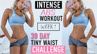 Intense Abs Workout 🌟 WEEK 1, 30 Day Tiny Waist Challenge!