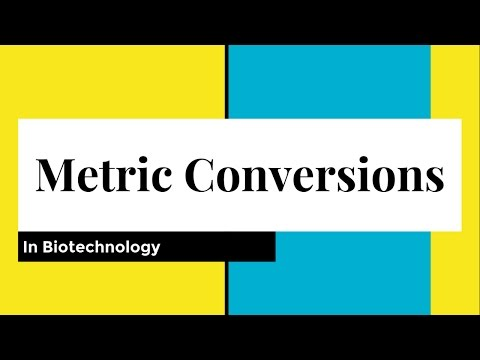 Metric Conversions in Biotechnology