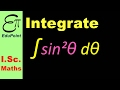 Integration of Sine squared θ dθ | video in HINDI | EduPoint