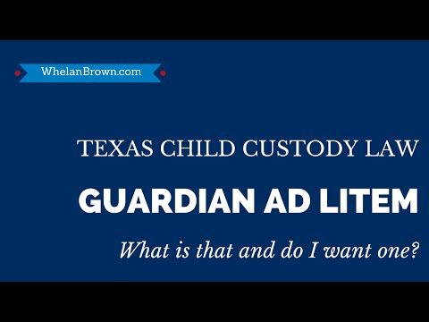 What Is A Guardian Ad Litem And Why Would A Court Appoint One?