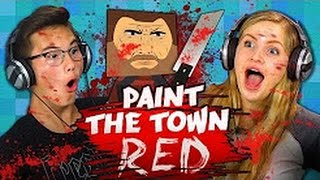 REACT - SWEET BLOODY MURDER!!! - Paint The Town Red (Teens React- Gaming) #react