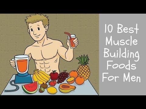 10 Best Muscle Building Foods For Men