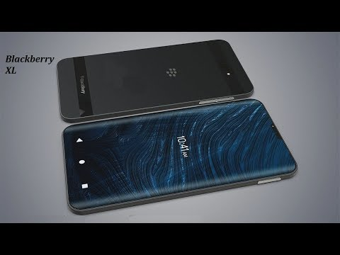 Blackberry XL | First Look Ultra Infinity Curved Display Smartphone Android 2018