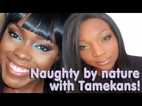 Naughty by Nature Collab w/Tamekans