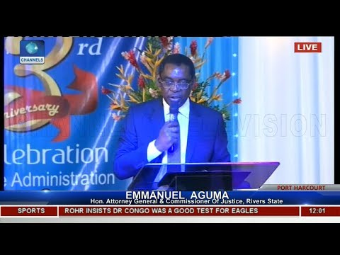 Rivers Is The Beneficiary Of Dividends Of Democracy, Aguma Says  Live Event 