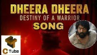 KGF Dheera Dheera Song with Lyrics | KGF Telugu Movie | Yash