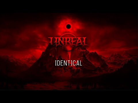Unreal - Identical [Identical EP Preview]