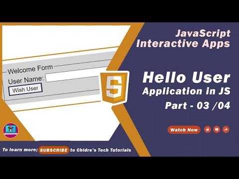 03 - Hello User JavaScript Interactive Application - Coding Presentation
