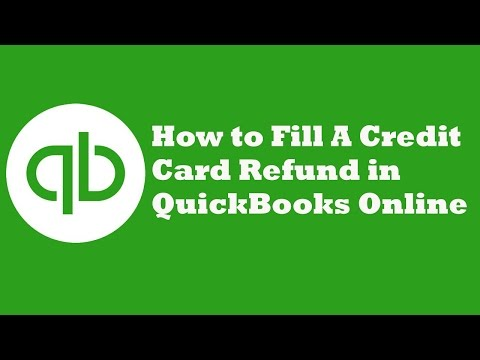 How to Fill A Credit Card Refund in QuickBooks Online
