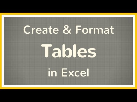 How to Create a Table in Excel / How to Format a Table in Excel - Tutorial