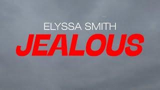 Jealous - Elyssa Smith (Official Lyric Video)
