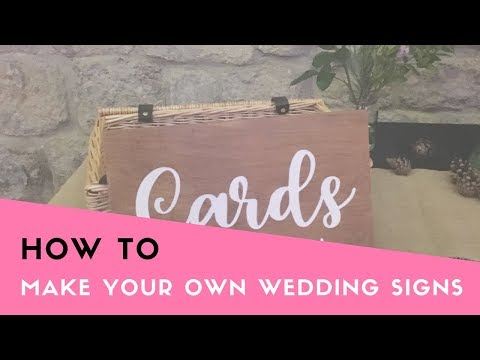 HOW TO: Make your own Wooden Wedding Sign (DIY Wedding Signage, Cheap wedding signs)