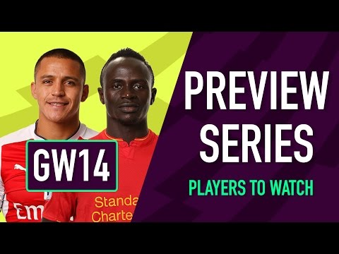Gameweek 14 Preview | PLAYERS TO WATCH | Fantasy Premier League 2016/17