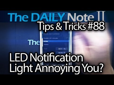 Samsung Galaxy Note 2 Tips & Tricks Ep. 88: LED Notification Light Too Bright? Use Blocking Mode
