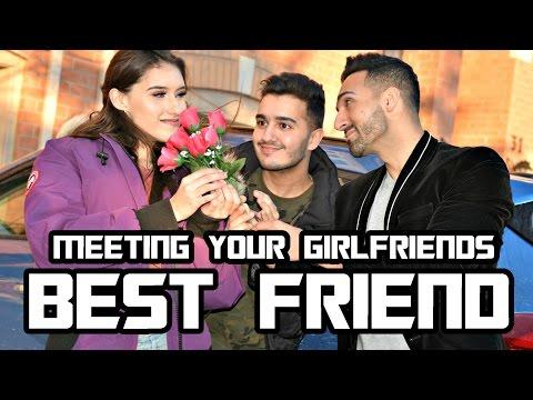 MEETING YOUR Girlfriend's BEST FRIEND   Sham Idrees