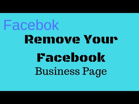 How to Delete or Remove Facebook Business Page Permanently
