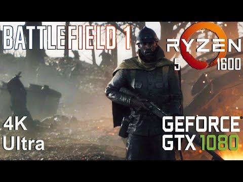 Battlefield 1 4K Test On Gigabyte GTX 1080 + Ryzen 5 1600, Ultra Settings