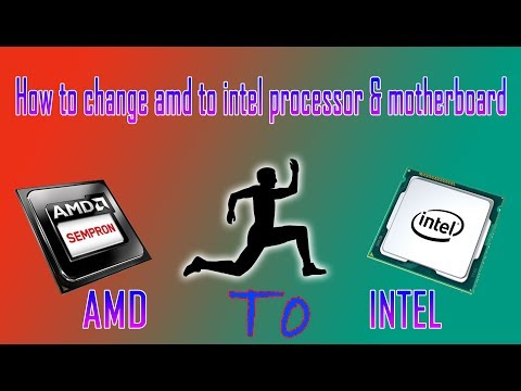 How to change amd to intel processor / motherboard - Hindi