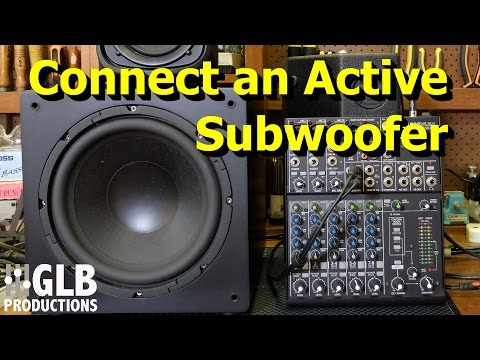 How to connect an active subwoofer to a sound reinforcement system