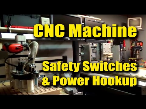 CNC Machine Safety Switches and Power Hookup - GuruBrew CRF