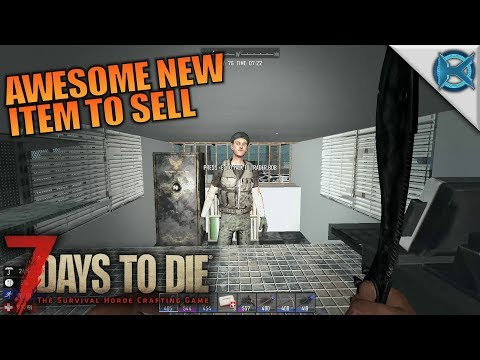 AWESOME NEW ITEM TO SELL | 7 Days to Die | Let's Play Gameplay Alpha 16 | S16E74