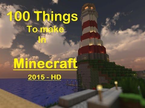 100 Things to build in Minecraft - 2015 ' HD - ''GamersForYou''