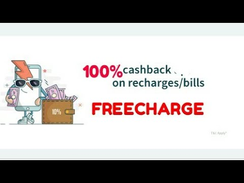 CASHBACK 100% MOBILE RECHARGE & BILL PAYMENT || FREECHARGE APP