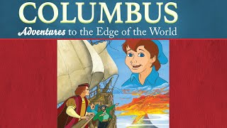 Columbus: Adventures to the Edge of the World | Saints and Heroes Collection