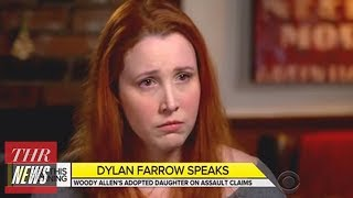 "Dylan Farrow on Woody Allen: ""Why Shouldn"