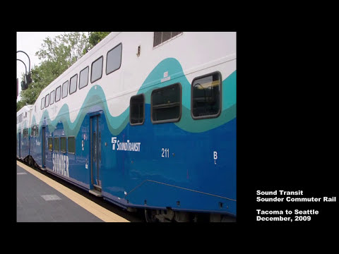 Sound Transit Sounder Commuter Rail - Tacoma to Seattle