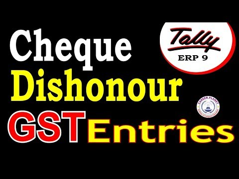 Tally ERP 9-Cheque Dishonour Entry in GST Part-120 | Learn Tally GST Accounting