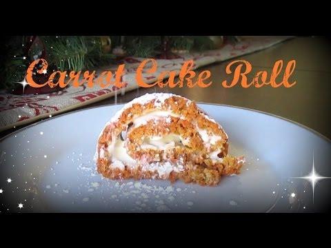 Carrot Cake Roll - Thanksgiving Dessert
