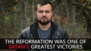The Reformation | Satan