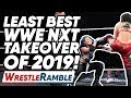 Least Best WWE NXT TakeOver In Years WWE NXT TakeOver Toronto 2019 Review WrestleTalk
