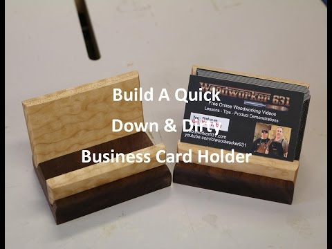 Quick Down & Dirty Business Card Holder