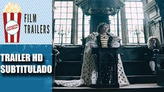 The Favourite - Official Trailer #1 HD Subtitulado