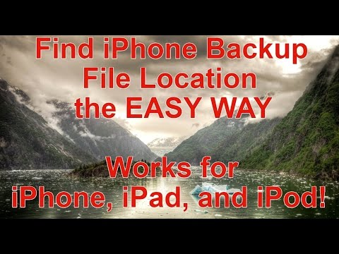 Find iPhone Backup Location in Windows - Works for iPhone, iPad and iPod
