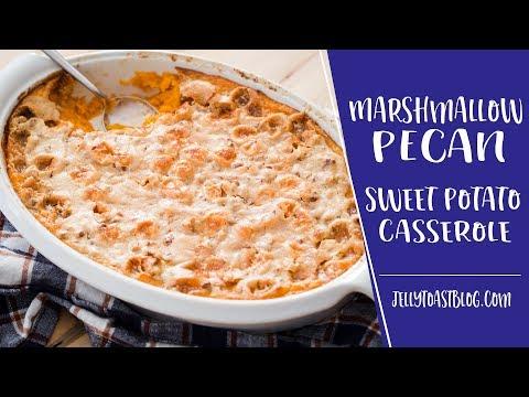 AD | Marshmallow Pecan Sweet Potato Casserole | Jelly Toast
