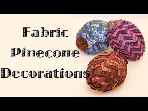 Fabric Pinecone Decorations