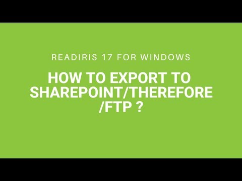 Readiris 17: Export to SharePoint/Therefore/FTP