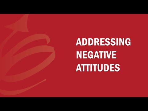 Addressing Negative Attitudes - FAQ Series