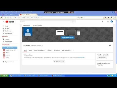 como crear un canal de youtube (paso a paso)  facil y rapido 2018