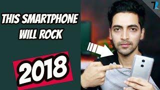 Top 6 New Trending Smartphones of 2018🔥 - [My Picks]