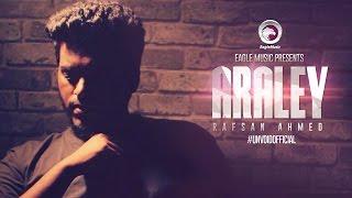 Araley | Rafsan Ahmed | Unvoid | Eagle Music