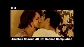 Latest Anushka Sharma All Kisses Compilation 2019
